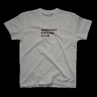 WEEKDAY FISHING CLUBのWEEKDAY FISHING CLUB ロゴ  T-shirts