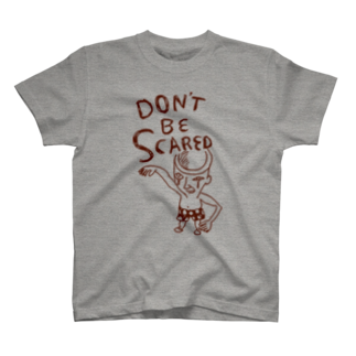 D3のDon't Be Scared T-shirts