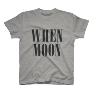 WHEN MOON T-shirts
