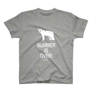 SUMMER IS OVER! T-shirts
