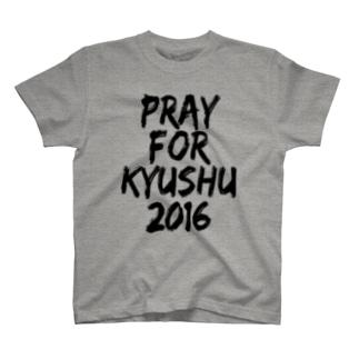 PRAY FOR KYUSHU 2016 TYPE-A T-shirts