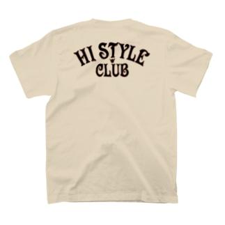 〔Back Print〕 HI STYLE CLUB T-shirts