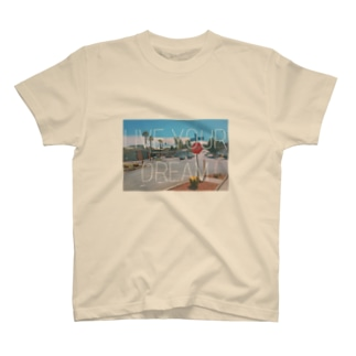 LIVE YOUR DREAM. T-shirts