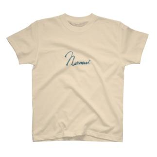 眠い。 T-shirts