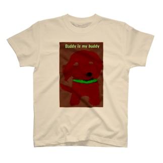 Buddy is my buddy T-shirts