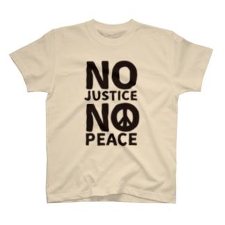 NO JUSTICE NO PEACE T-shirts