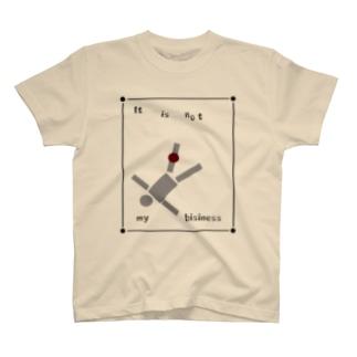 itisnotmybisiness T-shirts
