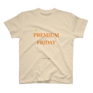 PREMIUM FRIDAY T-shirts