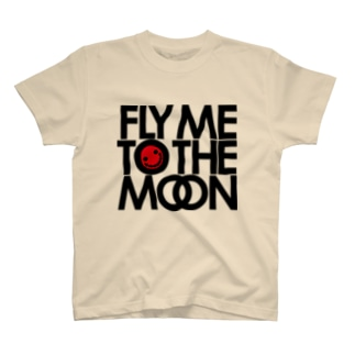 FLY ME TO THE MOON T-shirts