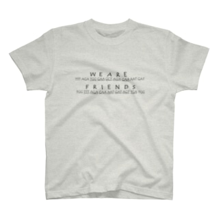 We Are Friends T-shirts