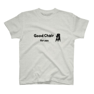Good chair for you (ライン) T-shirts