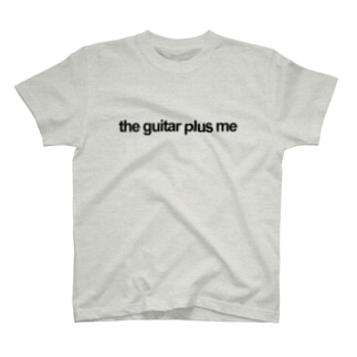 the guitar plus me T-shirts