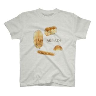 BREAD? T-shirts