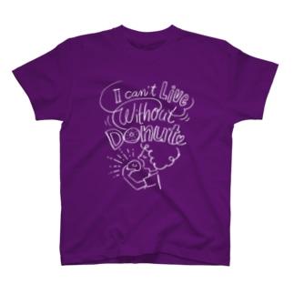 溝呂木一美のお店のドーナツなしでは生きていけない T-shirts