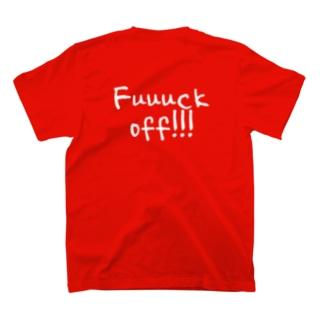 fuuuuuck off tee T-shirts