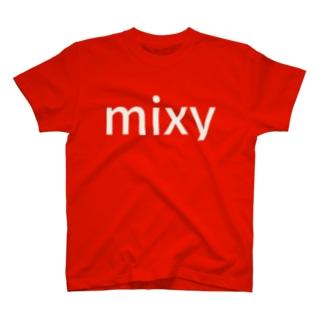 ミキシー T-shirts