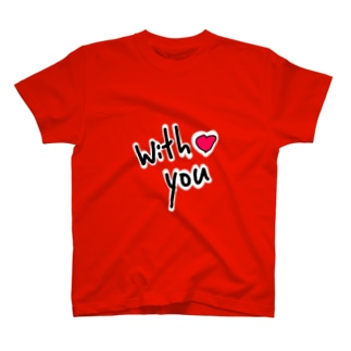 with you T-shirts