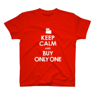 KEEP CALM and BUY ONLY ONE -COLOR- T-shirts