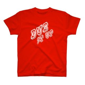 DUB IT UP【濃色ベース】 T-shirts