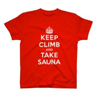 KEEP CLIMB AND TAKE SAUNA T-shirts