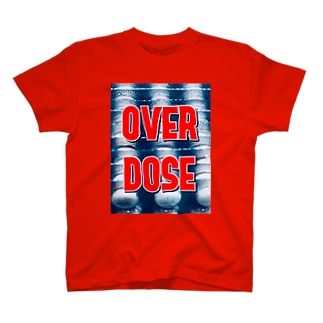 OVER DOSE T-shirts