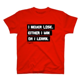 I NEVER LOSE T-shirts
