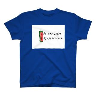 外見で判断するな。 T-shirts
