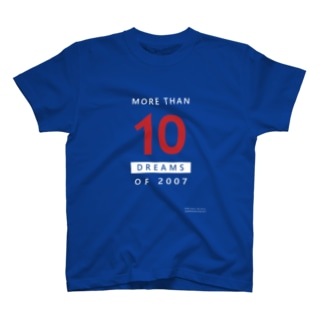 MORE THAN 10 DREAMS OF 2007(赤文字/反転カラー) T-shirts