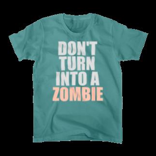 ゾンビにならないで! Tシャツ