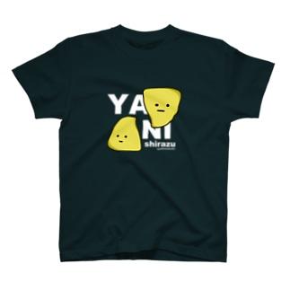 ヤニしらず T-shirts