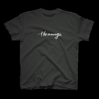 the average のthe average ロゴ(白) T-shirts