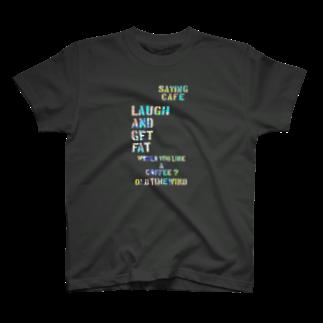 OLDTIMEWINDの笑う門には福来たる T-shirts