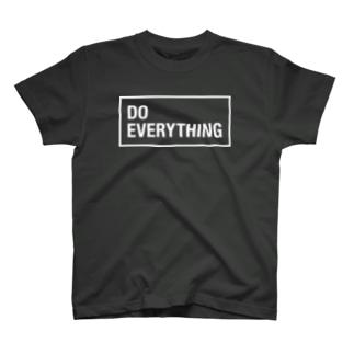 (白文字)なんでもやんなきゃダメでしょ!DO EVERYTING T-shirts