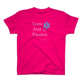 Love and Passion 素敵なライフ Tシャツ