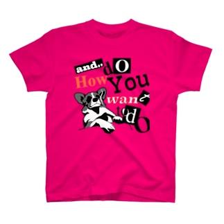 で?君はどうしたいのかね T-shirts