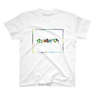 dyebirth_008 Tシャツ