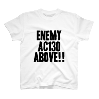 Enemy AC130 Above!!(white) Tシャツ