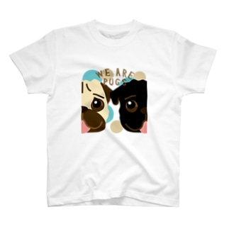 We are PUGS Tシャツ