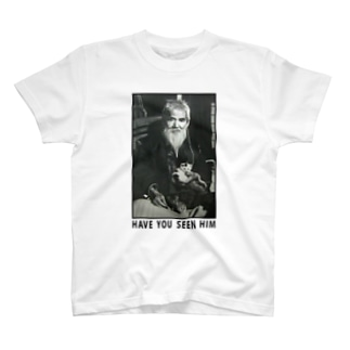 HAVE YOU SEEN HIM Tシャツ