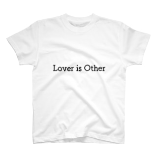 Lover is Other - 愛する人は他人であることを忘れない - Tシャツ