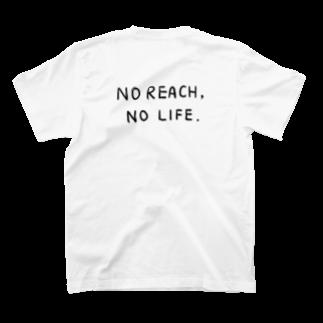 wlmのNo Reach, No Life. - back print - T-shirts