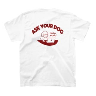 ask your dog(背面) T-shirts