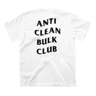 ANTI CLEAN BULK CLUB(BLACK font) T-shirts