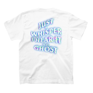 JUST A WHISPER I HEAR IT IN MY GHOST T-shirts