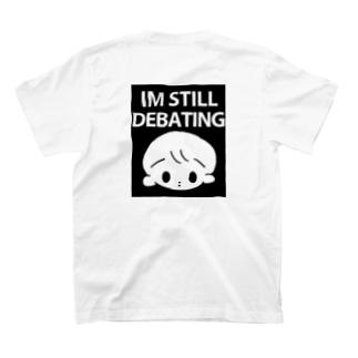 迷っちゃう。 T-shirts