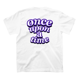 Once upon a time Back Print  T-shirts