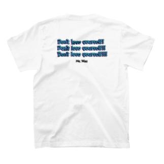 My_Way T ① T-shirts
