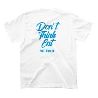 Don't think eat T-shirts