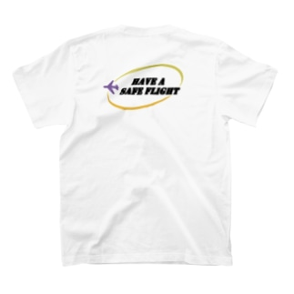 Have A Safe Flight T T-shirts