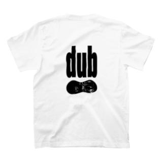dub  T-shirts